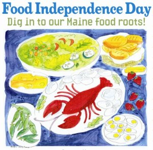 What happened to Maine's Food Independence Day? Let's bring it back!